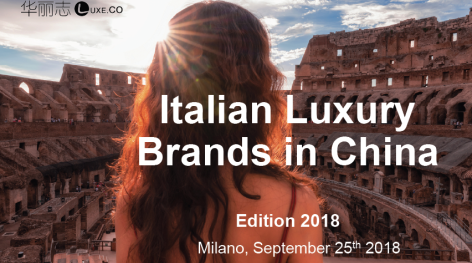 Luxe.Co Milan forum | Exclusive Report: Italian Luxury Brands in China - Luxe.Co Observation 2018