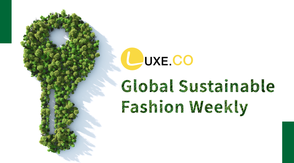 Global Sustainable Fashion Weekly by Luxe.CO