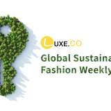 Ones to Watch in Sustainable Fashion | Weekly Report by Luxe.CO